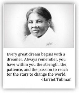The words of Harriet Tubman